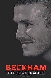 Beckham (Polity celebrities series) by Ellis Cashmore (2002-10-04)