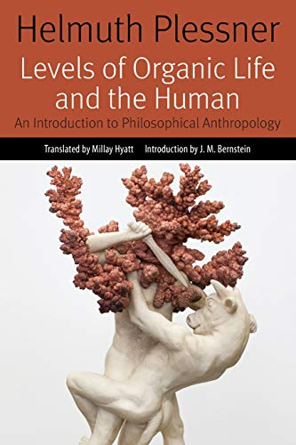 Levels of Organic Life and the Human: An Introduction to Philosophical Anthropology (Forms of Living)