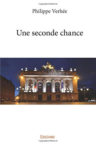 Une seconde chance par Philippe Verhée