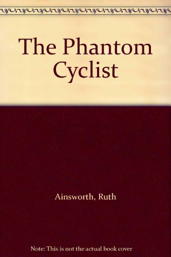 The phantom cyclist, and other stories