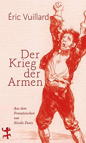 Buchseite und Rezensionen zu 'Der Krieg der Armen' von Éric Vuillard