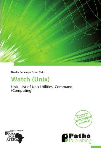 Watch (Unix): Unix, List of Unix Utilities, Command (Computing)