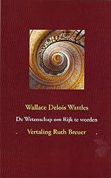 De Wetenschap om Rijk te worden: ingeleid en vertaald door Ruth Breuer