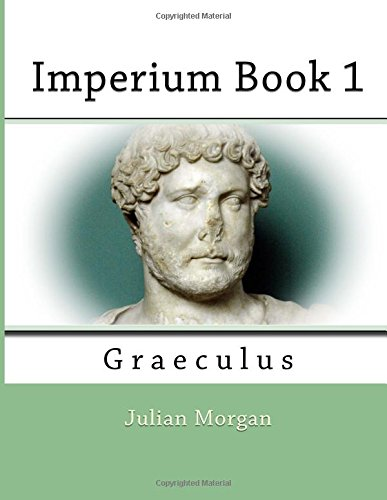 Imperium Book 1: Graeculus: Volume 1