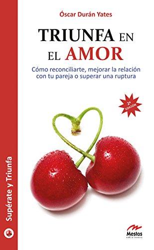 Triunfa en el Amor (Supérate y triunfa nº 15) por Óscar Durán Yates