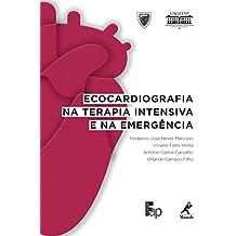 Ecocardiografia na Terapia Intensiva e na Emergência