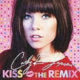 Songtexte von Carly Rae Jepsen - Kiss: The Remix