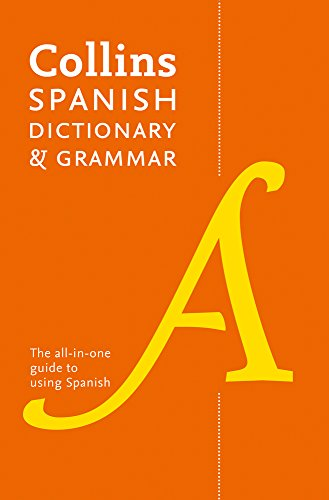 Collins Spanish Dictionary and Grammar: 120,000 translations plus grammar tips