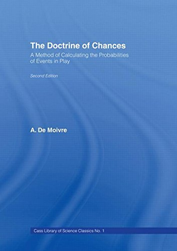 The Doctrine of Chances: A Method of Calculating the Probabilities of Events in Play (English Edition)