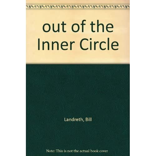 Out of the Inner Circle: A Hacker's Guide to Computer Security by Bill Landreth (1985-06-27)