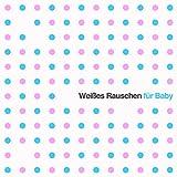 Weißes Rauschen für Baby: Sanfte Klänge für Neugeborene Um Schlaf Zu Unterstützen
