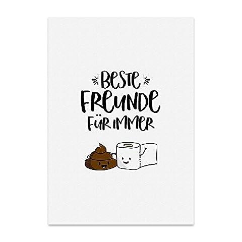 Kunstdruck, Poster mit Spruch – BESTE FREUNDE FÜR IMMER – Typografie-Bild auf hochwertigem Karton - Plakat, Druck, Print, Wandbild mit Zitat / Aphorismus als Geschenk und Dekoration zum Thema Freundschaft, Liebe, Zusammenhalt, Toilette, Klo und WC von TypeStoff (30 x 40 cm)