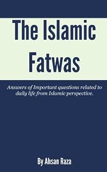 The Islamic Fatwas by [Raza, Hasan]