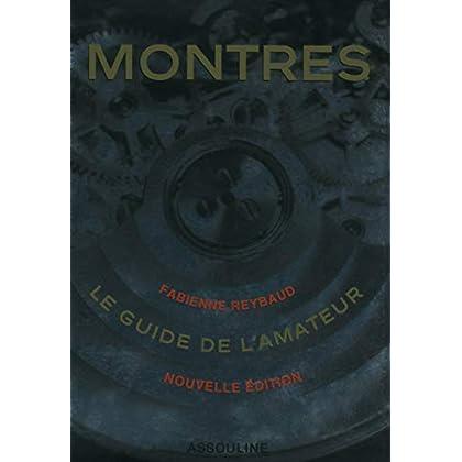 MONTRES LE GUIDE DE L'AMATEUR