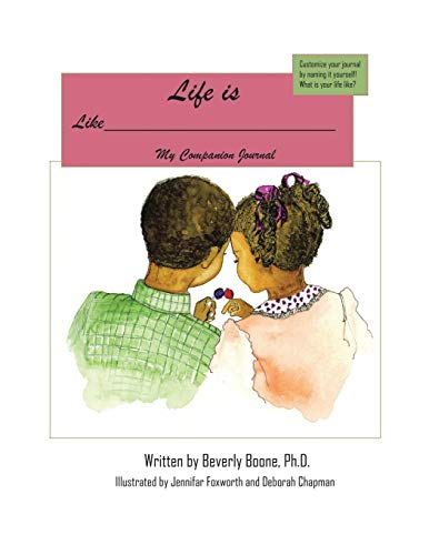 mpanion Journal Life is Like a Tootsie-Roll© Lollipop: The Adventures of Sib and Bib. ()