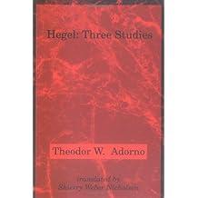 Hegel: Three Studies (Studies in Contemporary German Social Thought (Paperback))