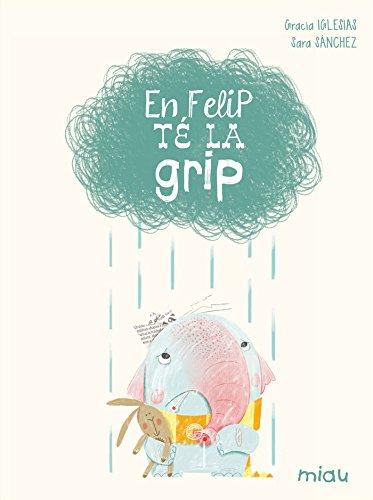 En Felip té la grip (Miau)