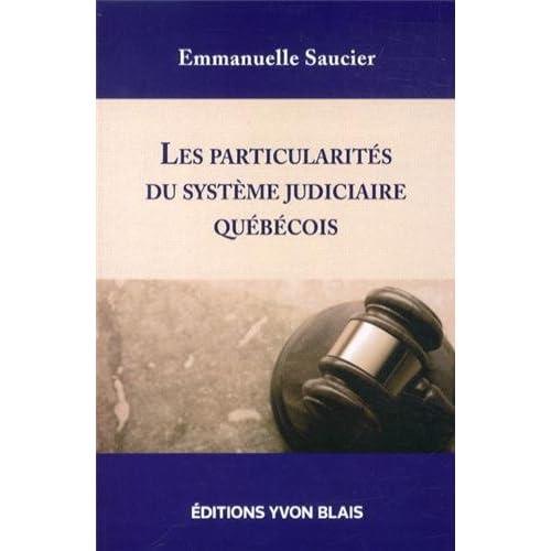 Les particularités du système judiciaire québécois