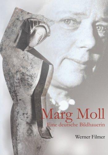 Marg Moll: Eine deutsche Bildhauerin