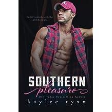 Southern Pleasure by Kaylee Ryan (2015-12-22)