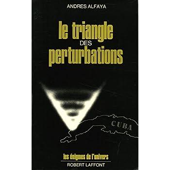 TRIANGLE DES PERTURBATIONS