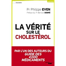 La vérité sur le cholestérol