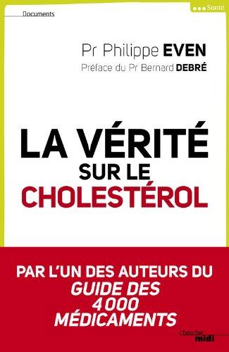 La vérité sur le cholestérol (Documents)
