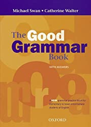 The Good Grammar Book: Grammar Book with Answers