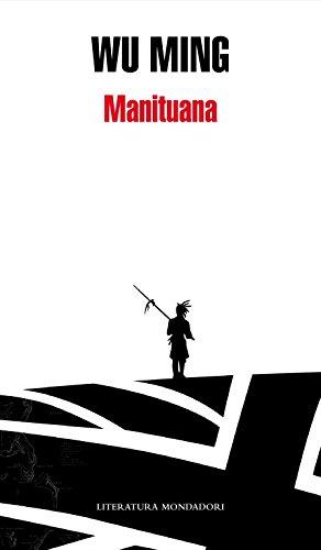 Manituana (Literatura Random House) por Wu Ming
