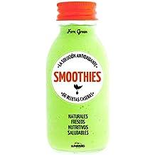 Smoothies. La solución antioxidante. 66 recetas caseras (Come Verde)