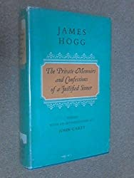 Private Memoirs and Confessions of a Justified Sinner (Oxford English Novels)