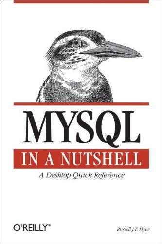 MySQL in a Nutshell (In a Nutshell (O'Reilly)) by Russell J. T. Dyer (2005-05-13) par Russell J. T. Dyer