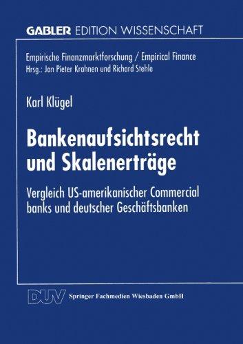 bankenaufsichtsrecht-und-skalenertrage-vergleich-us-amerikanischer-commercial-banks-und-deutscher-ge