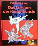 Das Lexikon der Kampfkünste