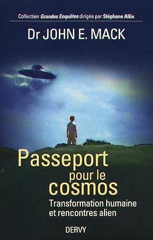 Passeport pour le cosmos : Transformation humaine et rencontre