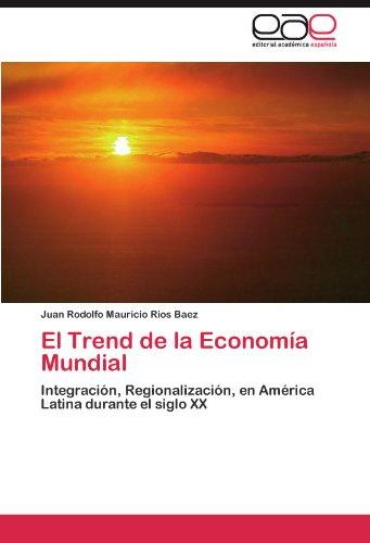 El Trend de la Economía Mundial por Rios Baez Juan Rodolfo Mauricio