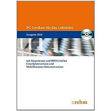 PC-Lexikon für das Lohnbüro 2014, CD-ROM mit Steuertexten und BFH-Urteilen. Einzelplatzversion und Mehrbenutzer-/Intranetversion