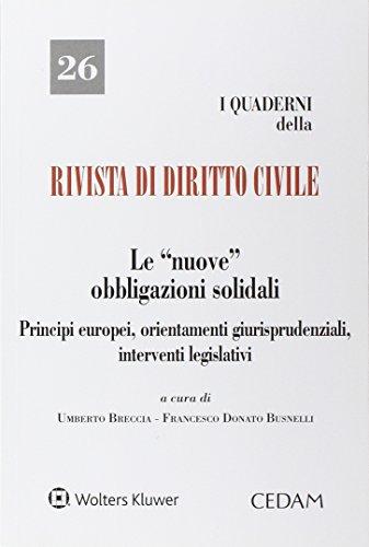 Le nuove obbligazioni solidali. Principi europei, orientamenti giurisprudenziali, interventi legislativi