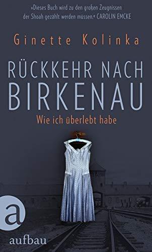 Buchseite und Rezensionen zu 'Rückkehr nach Birkenau: Wie ich überlebt habe' von Ginette Kolinka