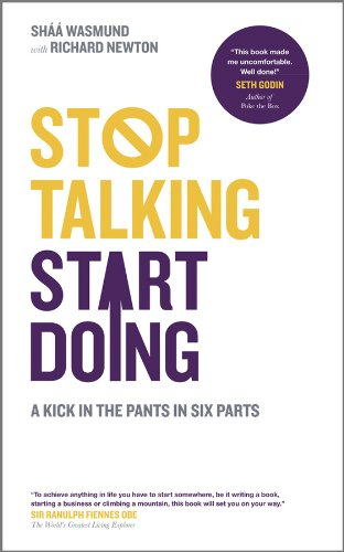 stop-talking-start-doing-a-kick-in-the-pants-in-six-parts