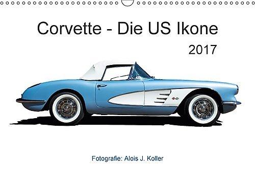 corvette-die-us-ikone-2017ch-version-wandkalender-2017-din-a3-quer-corvette-die-uramerikanische-spor