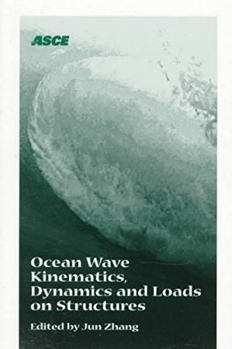 Ocean Wave Kinematics, Dynamics and Loads on Structures: Proceedings of the 1998 International DTRC Symposium held in Houston, Texas, April 30-May 1, 1998