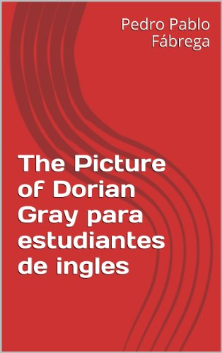 The Picture of Dorian Gray con expresinoes para estudiantes de ingles: Libros para estudiantes de inglés (English Edition) -