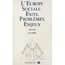 L'Europe sociale : faits, problèmes, enjeux