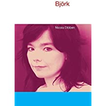 Bjork (Icons of Pop Music) by Nicola Dibben (2009-04-01)