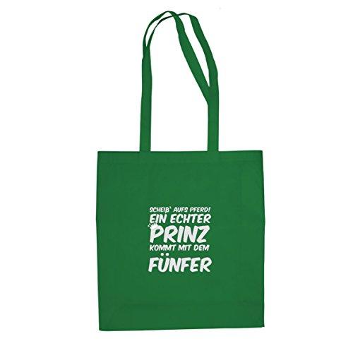 Ein echter Prinz kommt mit dem Fünfer - Stofftasche / Beutel Grün