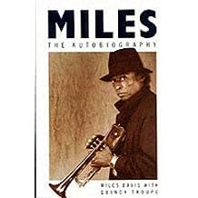 Miles: The Autobiography (Picador Books)