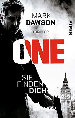 One - Sie finden dich: Thriller (John-Milton-Reihe)