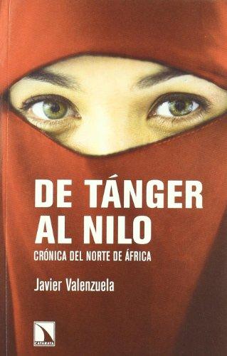 De Tánger al Nilo : crónica del Norte de África
