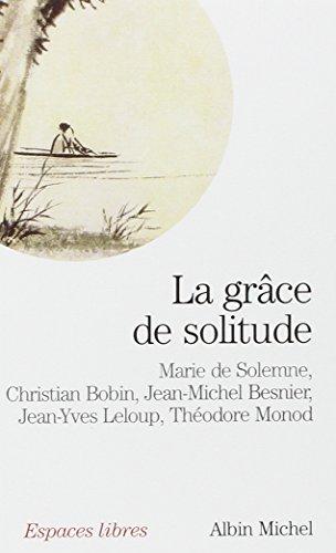 La grce de solitude